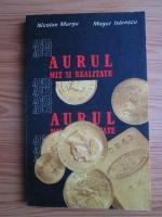 Nicolae Murgu, Mugur Isarescu - Aurul mit si realitate