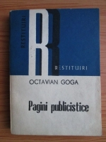 Anticariat: Octavian Goga - Pagini publiciste