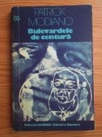Patrick Modiano - Bulevardele de centura