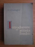 Anticariat: R. A. Budagov - Introducere in stiinta limbii