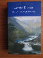 R. D. Blackmore - Lorna Doone. A Romance of Exmoor