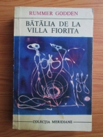 Anticariat: Rummer Godden - Batalia de la Villa Fiorita