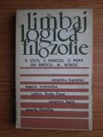 Anticariat: S. Stati, S. Marcus, C. Popa, Gh. Enescu - Limbaj, logica, filozofie