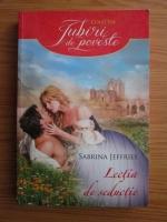 Sabrina Jeffries - Lectia de seductie