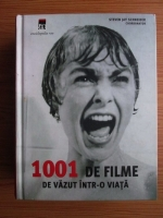 Anticariat: Steven Jay Schneider - 1001 de filme de vazut intr-o viata