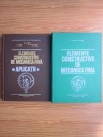 Anticariat: Traian Demian - Elemente constructive de mecanica fina. Aplicatii (2 volume)