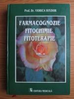 Viorica Istudor - Farmacognozie. Fitochimie. Fitoterapie (volumul 2)