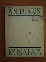 A. S. Puskin - Rusalka