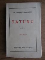 Anticariat: Alexandru Lascarov-Moldovanu - Tatunu (aprox. 1930)