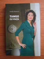 Anticariat: Amalia Sterescu - Tango cu viata
