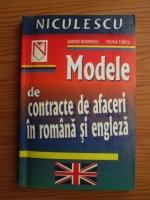 Anticariat: Andrei Dobrescu, Fulvia Turcu - Modele de contracte de afaceri in romana si engleza