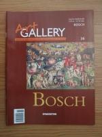 Bosch (Art Gallery, Viata si operele marilor protagonisti ai artei, nr. 36)