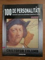 Cristofor Columb (100 de personalitati, Oameni care au schimbat destinul lumii, nr. 36)