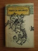 Duiliu Zamfirescu - Perfectii diplomati