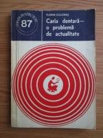 Anticariat: Florin Colonas - Caria dentara. O problema de actualitate
