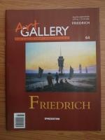 Anticariat: Friedrich (Art Gallery, Viata si operele marilor protagonisti ai artei, nr. 64)