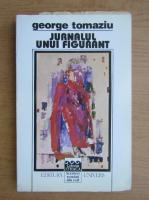 Anticariat: George Tomaziu - Jurnalul unui figurant 1939-1964