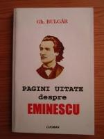 Gheorghe Bulgar - Pagini uitate despre Eminescu