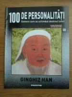 Anticariat: Ginghiz Han (100 de personalitati, Oameni care au schimbat destinul lumii, nr. 58)