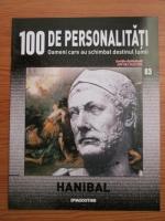 Anticariat: Hanibal (100 de personalitati, Oameni care au schimbat destinul lumii, nr. 83)