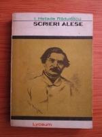 I. Heliade Radulescu - Scrieri alese