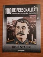 Anticariat: Iosif Stalin (100 de personalitati, Oameni care au schimbat destinul lumii, nr. 53)