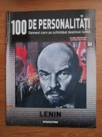 Anticariat: Lenin (100 de personalitati, Oameni care au schimbat destinul lumii, nr. 34)