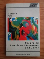 Manfred Putz - Essays on american literature and ideas