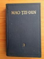 Anticariat: Mao Tze-Dun - Opere alese (volumul 3)