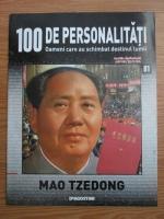 Mao Tzedong (100 de personalitati, Oameni care au schimbat destinul lumii, nr. 81)