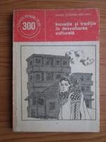 Anticariat: Maria Cobianu Bacanu - Inovatie si traditie in dezvoltarea culturala