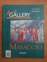 Masaccio (Art Gallery, Viata si operele marilor protagonisti ai artei, nr. 53)