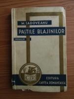 Anticariat: Mihail Sadoveanu - Pastile blajinilor (1935)