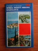 Anticariat: N. Ciachir, P. Galateanu - Republica Socialista Federativa Iugoslavia