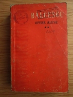 Anticariat: Nicolae Balcescu - Opere alese (volumul 2)