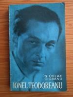 Anticariat: Nicolae Ciobanu - Ionel Teodoreanu