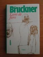 Anticariat: Pascal Bruckner - Luni de fiere
