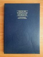 Anticariat: Selectii din cartea lui Mormon. O alta marturisire despre Isus Hristos