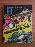 Anticariat: Serge Deville - Lichidati Reichsprotektorul