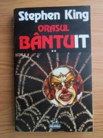 Stephen King - Orasul bantuit (volumul 2)