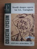 Anticariat: Studii despre opera lui I. L. Caragiale