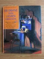 Thomas Eichhorn - Idei creative pentru locuinta dumneavoastra