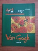 Van Gogh (Art Gallery, Viata si operele marilor protagonisti ai artei, nr. 1)