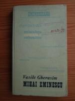 Anticariat: Vasile Gherasim - Mihai Eminescu. Studii si articole
