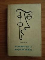 Anticariat: Vera Calin - Metamorfozele mastilor comice. Procedee, motive, modalitati