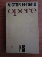 Victor Eftimiu - Opere (volumul 15)