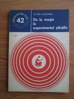 Victor Sahleanu - De la magie la experimentul stiintific