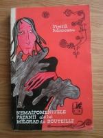 Anticariat: Vintila Ivanceanu - Nemaipomenitele patanii ale lui Milorad de Bouteille