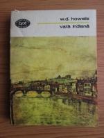 Anticariat: William Dean Howells - Vara indiana