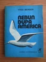 Anticariat: Yves Berger - Nebun dupa America